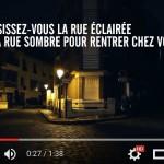 """Vidéo """"éclairer pour avancer"""": choisissez-vous la rue éclairée ou la rue sombre pour rentrer chez vous?"""